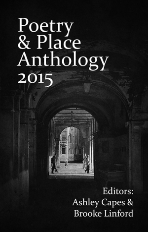 Poetry and Place Anthology 2015 400x625